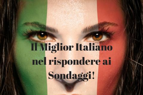 Il Migliro Italianonel rispondere aiSondaggi!